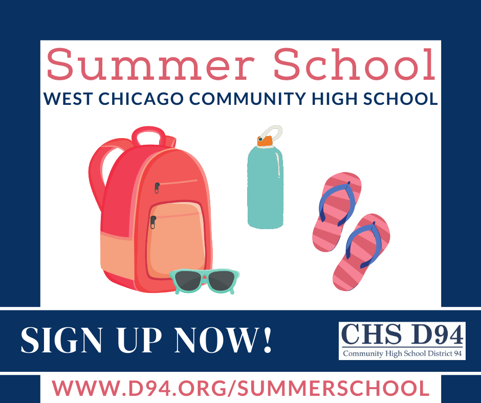 Summer School signup at www.d94.org/summerschool