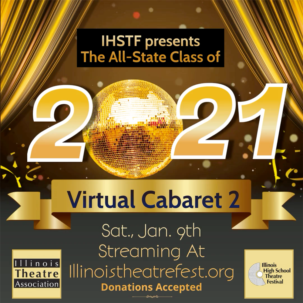 All-State Virtual Performance of Cabaret-2 January 9, 2021 at 7:00 p.m.
