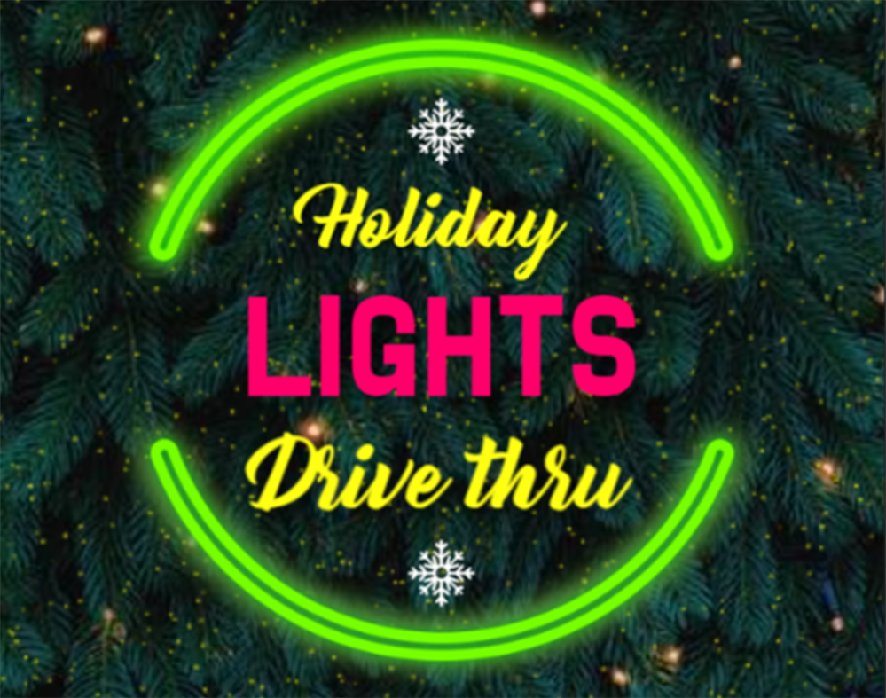 Holiday Lights Drive Thru