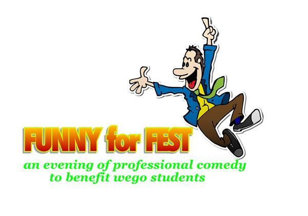 Funny for Fest to Benefit Wego Drama