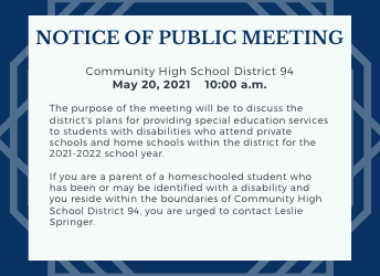 Notice of Public Meeting May 20, 2021 for parents of homeschooled or private school students.