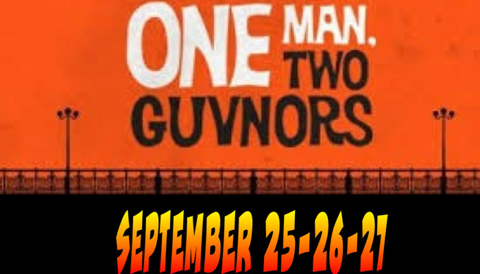 "WeGo Drama Presents, ""One Man, Two Guvnors"""